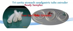 Tri-cavity stomach canal/gastric tube extruder